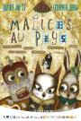 Malices au Pays, spectacle
